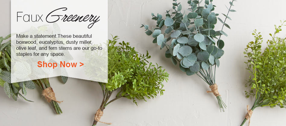 Shop Our Faux Greenery Now