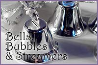 Bells, Bubbles and Streamers