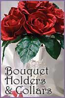 Bouquet  Holders and Collars