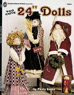 "Too Cute 24"" Dolls Book By Paula Bales"