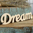 "Unfinished Wood ""Dream"" Cutout"