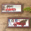 """Bring Home the Tree"" Christmas Truck Wall Plaque"