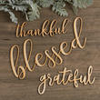 "Unfinished Wood ""Grateful, Blessed, and Thankful"" Word Signs"