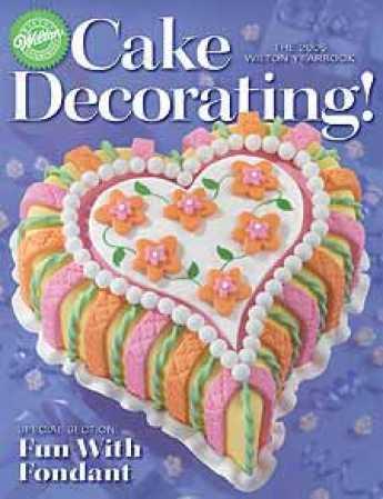 Wilton Cake Decorating The 2005 Wilton Yearbook - Craft ...