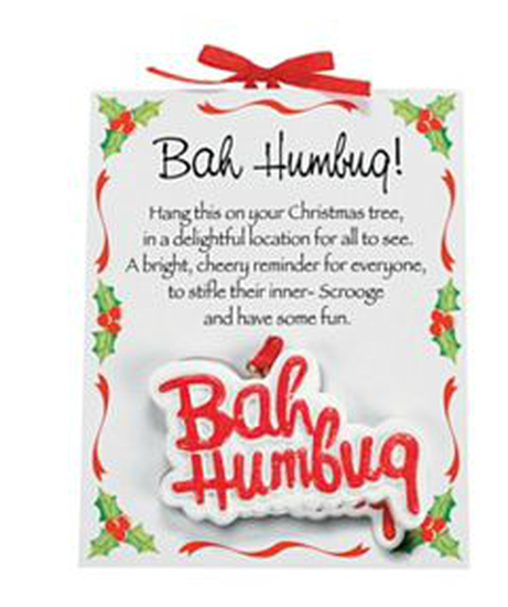 Click Here For A Larger View - Bah Humbug