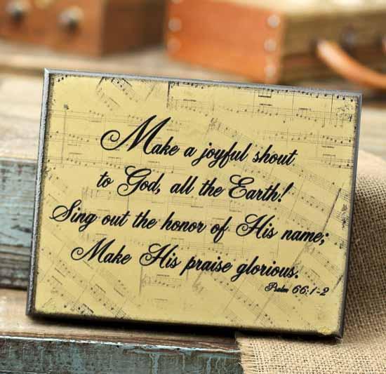 Make a Joyful Shout to God...\