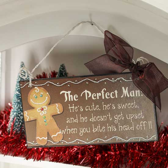 """Gingerbread Home Decor: """"The Perfect Man..."""" Gingerbread Man Sign"""