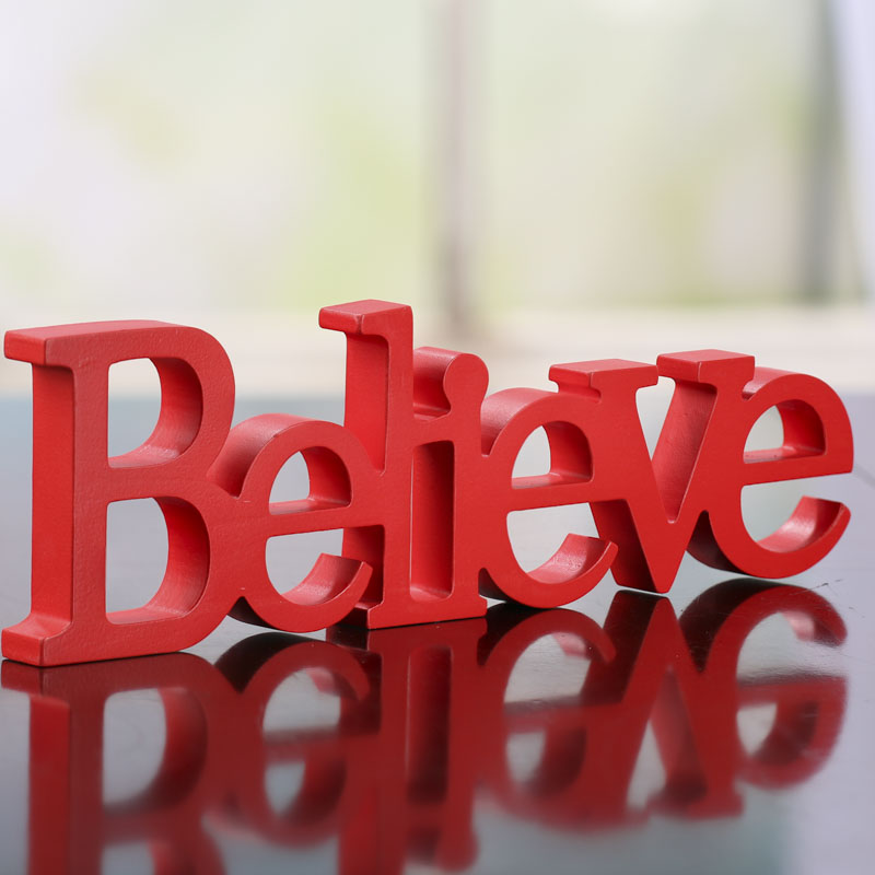 Red wood believe standing word sign signs ornaments for Decoration word