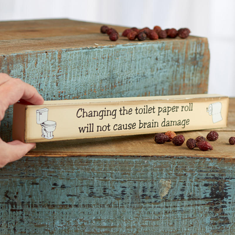 Quot Changing The Toilet Paper Roll Quot Chunky Block Sign
