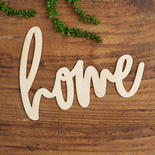 Unfinished Wood Home Script Word Cutout